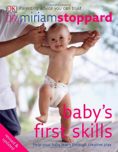 Baby's First Skills: Miriam Stoppard