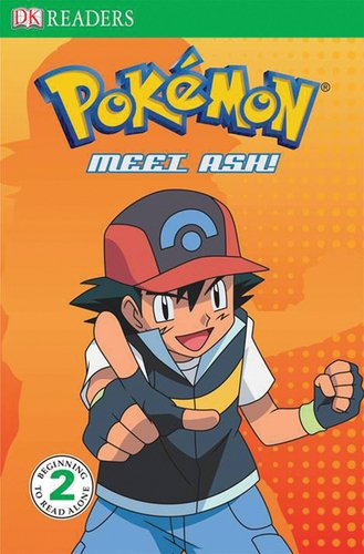 DK Readers Pokemon : Meet Ash! Level 2