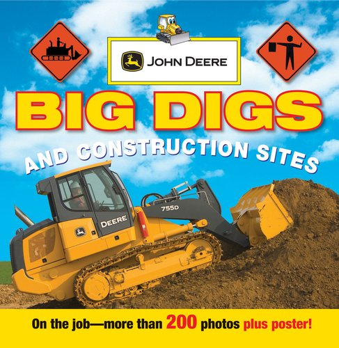 John Deere: Big Digs and Construction Sites (John Deere (DK Hardcover)): Parachute Press, DK ...