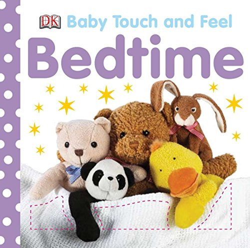 9780756645113: Bedtime (Baby Touch & Feel)