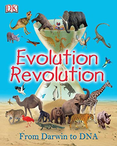 Evolution Revolution: Dorling Kindersley Publishing