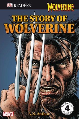 9780756645328: The Story of Wolverine (DK READERS)