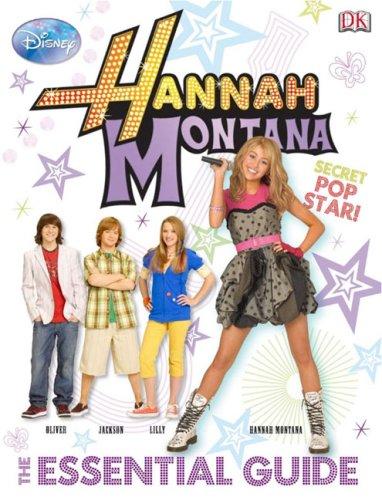 9780756645366: Hannah Montana: The Essential Guide (DK Essential Guides)
