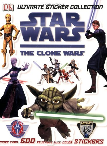 9780756645502: Ultimate Sticker Collection: Star Wars: The Clone Wars