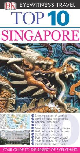 9780756645663: Top 10 Singapore (Eyewitness Top 10 Travel Guides)