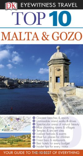 9780756645724: Top 10 Malta & Gozo (DK Eyewitness Top 10 Travel Guides) [Idioma Inglés]