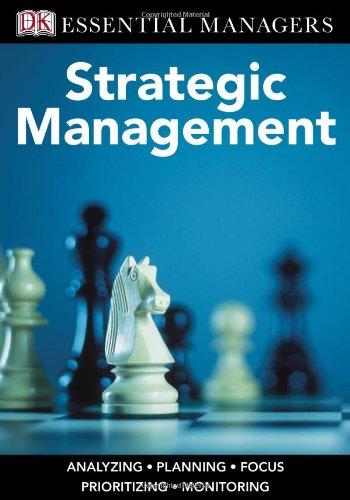9780756648596: DK Essential Managers: Strategic Management
