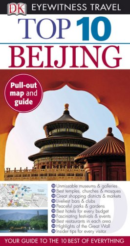 Top 10 Beijing (Eyewitness Top 10 Travel Guides): Andrew Humphreys