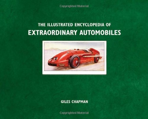 9780756649807: Illustrated Encyclopedia of Extraordinary Automobiles