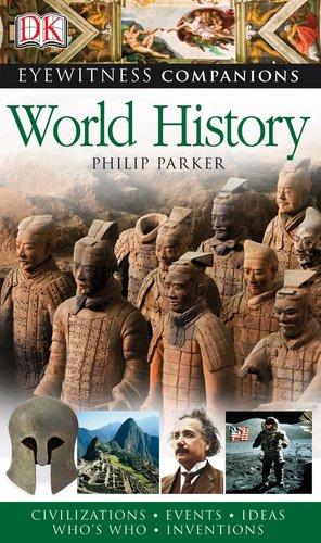 9780756649845: Eyewitness Companions: World History (Eyewitness Companion Guides)