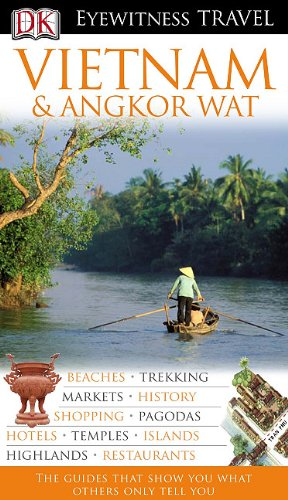 9780756650094: Eyewitness Travel Guides: Vietnam and Angkor Wat (Gale Non Series E-Books)