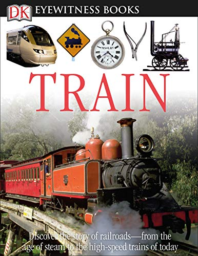 9780756650322: Train (DK Eyewitness Books)