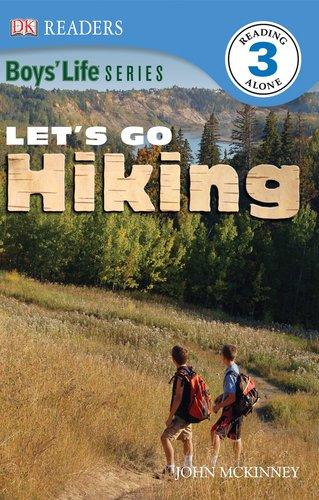 Let's Go Hiking: Boys' Life Series (DK READERS): DK Publishing