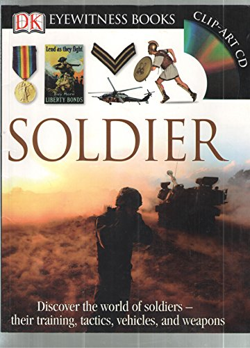 9780756650902: Soldier (Eyewitness Books)