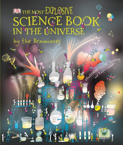 9780756651527: The Most Explosive Science Book in the Universe...By The Brainwaves