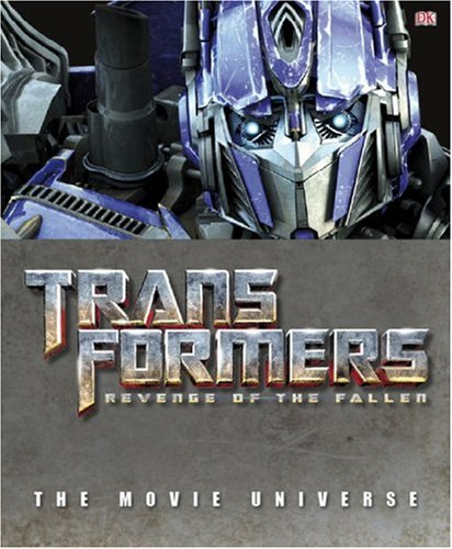 Transformers - Revenge of the Fallen: The Movie Universe