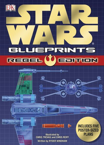 9780756652036: Star Wars Blueprints: Rebel Edition