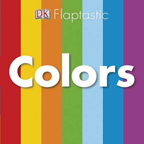 9780756652272: Flaptastic: Colors