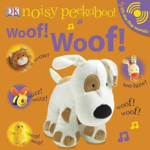 9780756652364: Woof! Woof!