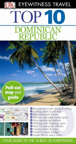 9780756653699: Top 10 Dominican Republic (Eyewitness Top 10 Travel Guides)