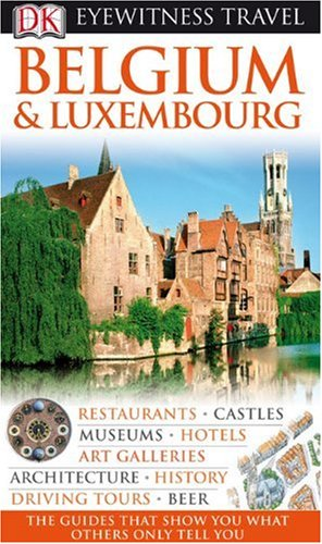 9780756653712: Belgium and Luxembourg (Eyewitness Travel Guides)
