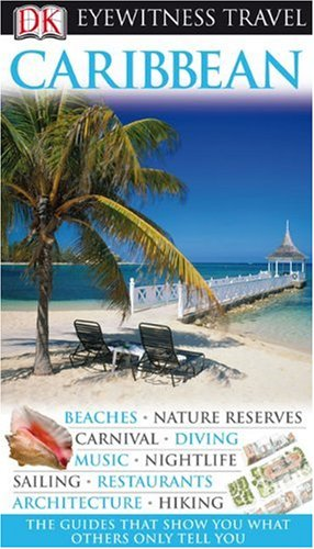 9780756653729: Caribbean (Eyewitness Travel Guides)
