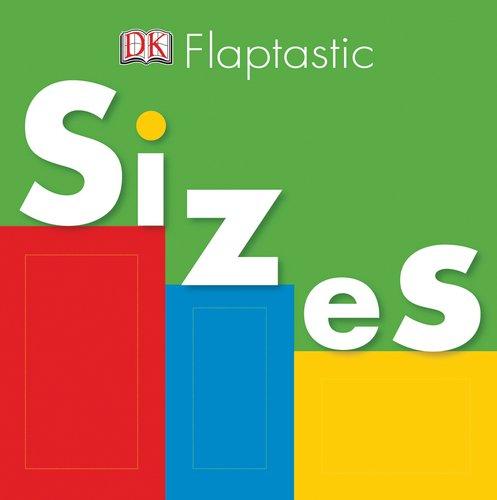 Flaptastic: Sizes: DK Publishing
