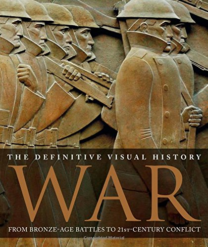 War: The Definitive Visual History: DK Publishing
