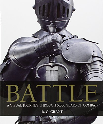 9780756655785: Battle: A Visual Journey Through 5,000 Years of Combat
