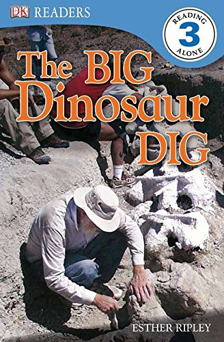 9780756655952: The Big Dinosaur Dig (Dk Readers: Level 3)