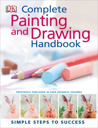 9780756656423: The Complete Painting and Drawing Handbook