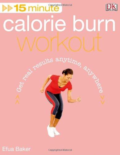 9780756657277: 15 Minute Calorie Burn Workout + DVD