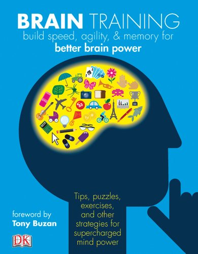 9780756657307: Brain Training: Boost Memory, Maximize Mental Agility, & Awaken Your Inner Genius