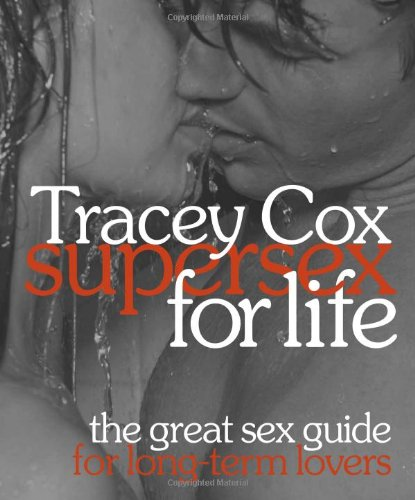 9780756657338: Supersex for Life: The Great Sex Guide for Long-term Lovers