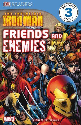 DK Readers L3: The Invincible Iron Man: Friends and Enemies: Teitlebaum, Michael