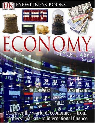DK Eyewitness Books: Economy: DK Publishing