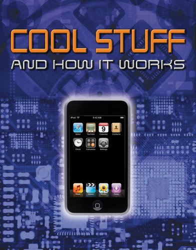 9780756658342: Cool Stuff and How It Works