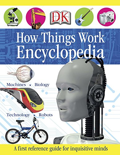 9780756658359: First How Things Work Encyclopedia: A First Reference Guide for Inquisitive Minds (DK First Reference)