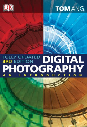 9780756658373: Digital Photography: An Introduction, 3rd Edition