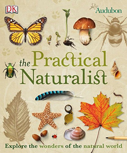 9780756658991: The Practical Naturalist