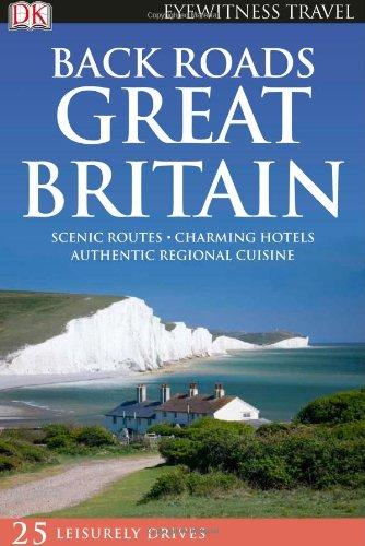 9780756659134: Back Roads Great Britain (Eyewitness Travel Back Roads)