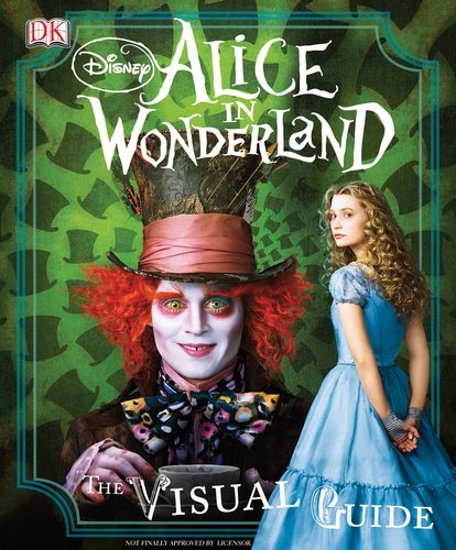 9780756659820: Alice in Wonderland: The Visual Guide