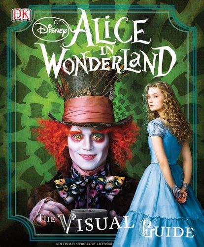 9780756659820: Disney's Alice in Wonderland: The Visual Guide