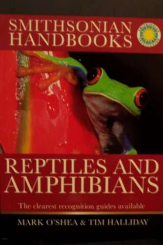 9780756660093: Smithsonian Handbooks Reptiles and Amphibians The Clearest Recognition Guides Available