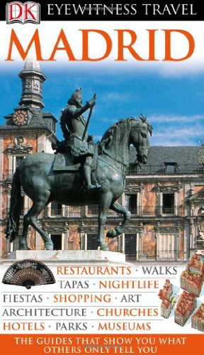 9780756660475: Madrid (Eyewitness Travel Guides)