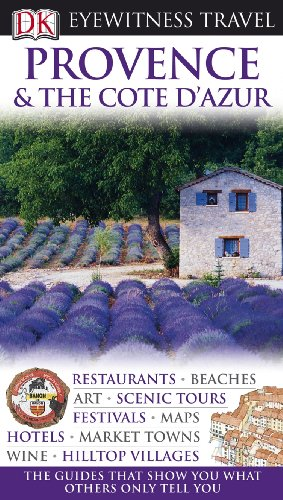 9780756660482: Provence & the Cote D'Azur (Dk Eyewitness Travel Guides)