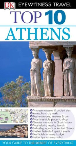 9780756660529: Top 10 Athens (Eyewitness Top 10 Travel Guides)