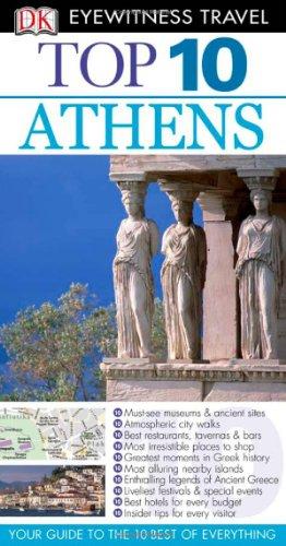9780756660529: Top 10 Athens (Eyewitness Top 10 Travel Guides)