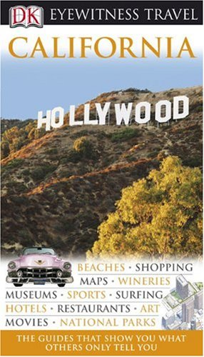 9780756660918: California (Eyewitness Travel Guides)