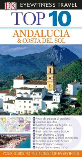 9780756660963: Top 10 Andalucia & Costa Del Sol (Eyewitness Top 10 Travel Guides)